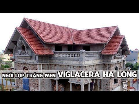 Biệt Thự Sử Dụng Ngói Lợp Tráng Men 22v/m Viglacera Hạ Long | Nhà Phân Phối Vũ Văn Thắng