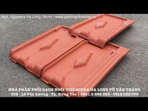 Ngói Viglacera Hạ Long 18v/m | Gạch Ngói Hạ Long | Www.gachngoihalong.vn | 0221.3 862 259