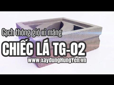 Gạch Bông Gió - Gạch Thông Gió Chiếc Lá TG-02 | Gạch Thông Gió Tại Hưng Yên | Gạch ô Thoáng Hưng Yên