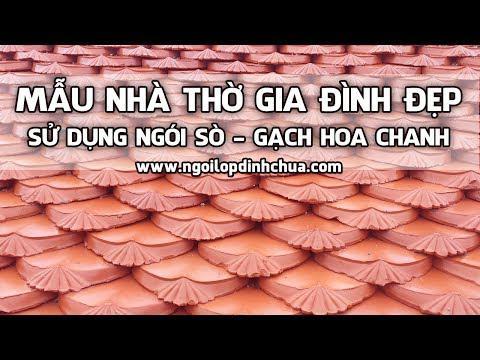 Mẫu Ngói Sò - Gạch Hoa Chanh Lợp Nhà Thờ | Ngói Lợp đình Chùa | Www.ngoilopdinhchua.com