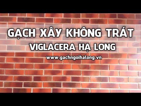 Gạch Xây Không Trát Hạ Long | Gạch Ngói Hạ Long | Www.gachngoihalong.vn