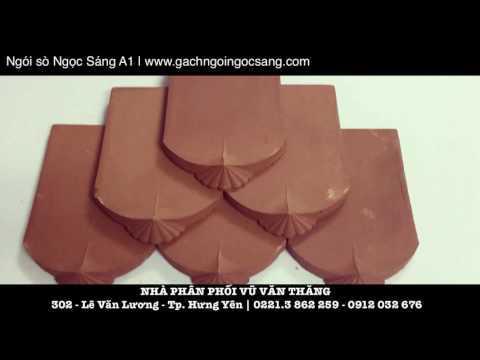 Ngói Sò A1 Ngọc Sáng | Xây Dựng Hưng Yên | Gạch Ngói Ngọc Sáng | Gachngoingocsang.com