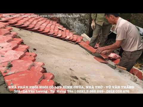 Ngói Mũi Cổ Giếng Đáy | Ngói Lợp đình Chùa | Gạch Ngói Giếng Đáy | Liên Hệ: 0221.3 862 259