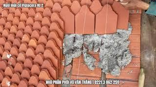 Ngói mũi cổ lợp chùa Viglacera HL2 - Viglacera Hạ Long | Phân phối bởi cty Đức Thắng - Hưng Yên