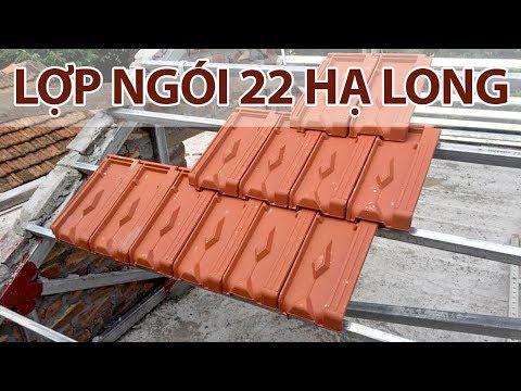 Lợp Ngói 22 A1 Hạ Long | Gạch Ngói Hạ Long | Www.gachngoihalong.vn